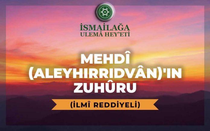 Mehdi Aleyirrıdvanın Zuhuru